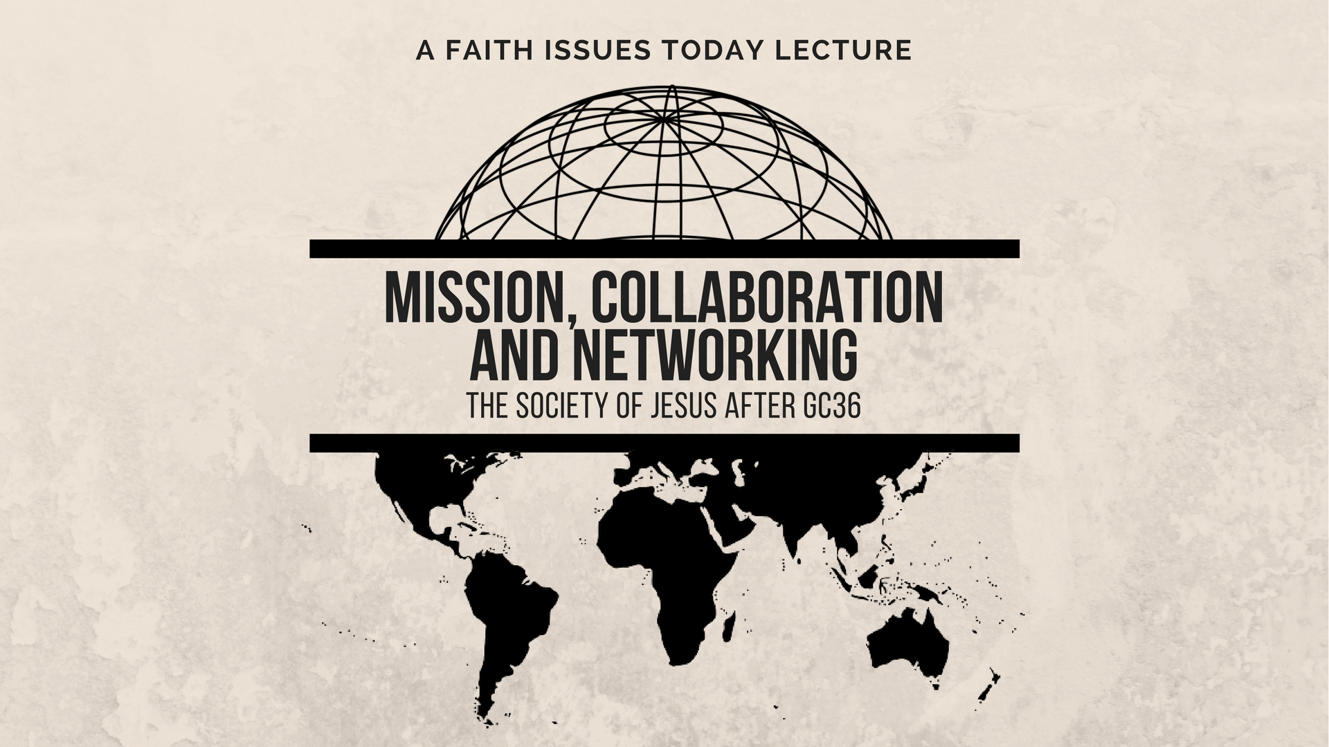 FIT - Mission, Collaboration & Networking- The Society of Jesus after GC36 2017